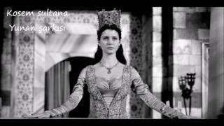 Magnificent Century  Kösem Greek song