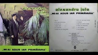 getlinkyoutube.com-Alexandru Jula -- Mi-ai adus iar primăvara - ALBUM - 1986