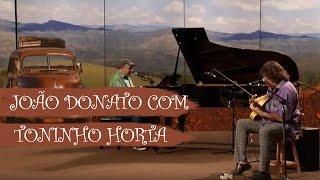 getlinkyoutube.com-João Donato com Toninho Horta - Arrumação - ep. 11