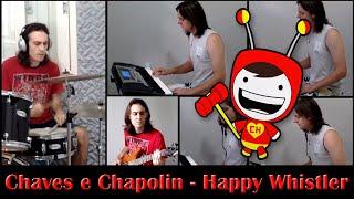 getlinkyoutube.com-Chaves e Chapolin #2 - Happy Whistler - Tony Hymas - Músicas do Chaves Temas