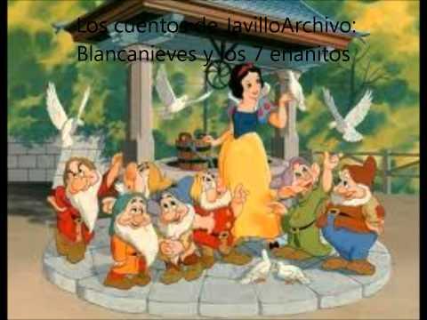 BLANCA NIEVES Y LOS 7 ENANITOS - CUENTOS INFANTILES-