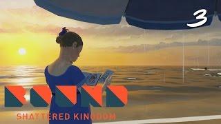 getlinkyoutube.com-เมื่อไหร่จะเข้าบ้าน - Bound Shattered Kingdom - Part 3