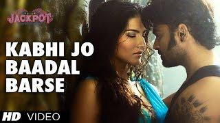 "getlinkyoutube.com-""Kabhi Jo Badal Barse"" Song Video Jackpot | Arijit Singh | Sachiin J Joshi, Sunny Leone"
