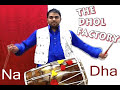 The Dhol Factory Dhol Bhangra Lesson 1 - Chaal Feat Aman J