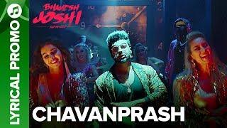 CHAVANPRASH - Lyrical Promo 01 | Arjun Kapoor & Harshvardhan Kapoor | Bhavesh Joshi Superhero width=