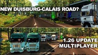 getlinkyoutube.com-ETS2MP   Yeni Duisburg - Calais Yolu   1.26 Güncellemesi ve Multiplayer