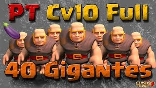 getlinkyoutube.com-40 Gigantes - PT em Cv10 Full - Clash of Clans