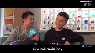 getlinkyoutube.com-[Thaisub] 150719 Wang Qing & Feng Jianyu - Blued Interview (Counterattack)
