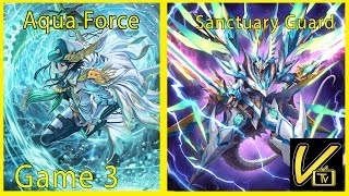 getlinkyoutube.com-Vongola Summer Circuit - Aqua Force Stride Vs Royal Paladin Sanctuary Guard Game 3