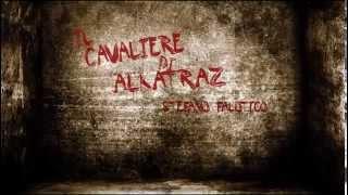 IL Cavaliere di Alcatraz di Stefano Falotico