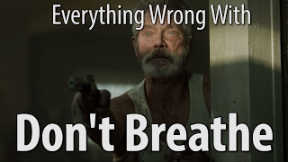 getlinkyoutube.com-Everything Wrong With Don't Breathe In 15 Minutes Or Less