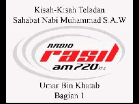 Kisah-Kisah Sahabat Nabi Muhammad S.A.W. - Umar bin Khattab Part 1