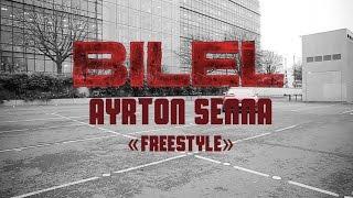 Bilel - Ayrton Senna (freestyle)