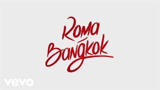 Baby K - Roma - Bangkok (Lyric Video) ft. Giusy Ferreri