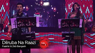 Dilruba Na Raazi, Zeb Bangash & Faakhir Mehmood, Episode 3, Coke Studio Season 9