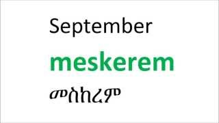 getlinkyoutube.com-Amharic Months of the year 'ETHIOPIA'
