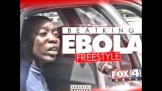 getlinkyoutube.com-Beatking - Ebola Freestyle [2014]