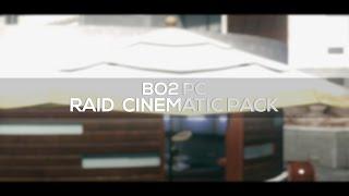 getlinkyoutube.com-BO2 PC Cinematic Pack - Raid