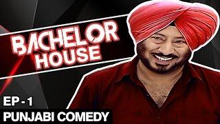 getlinkyoutube.com-Jaswinder Bhalla New Comedy - Bachelor House - Punjabi Comedy Movies 2016 Full Movie - Part 1
