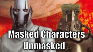 Masked Star Wars Characters Unmasked
