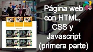 getlinkyoutube.com-Diseñando una página web con HTML, CSS y Javascript - Primera parte