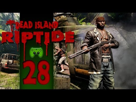 Let's Play Dead Island: Riptide Together #28 [Deutsch/Full-HD] - Runter springen