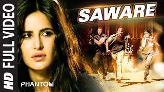 getlinkyoutube.com-Saware FULL VIDEO Song - Arijit Singh | Phantom | T-Series