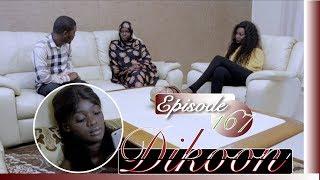 (Vidéo) Série Dikoon – Episode 167