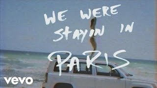 The Chainsmokers - Paris (Lyric)