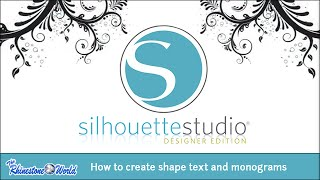 getlinkyoutube.com-Webinar: How to Create Shape Text and Monograms Using Silhouette Designer Edition 4/27/15