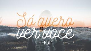 getlinkyoutube.com-Só Quero Ver Você - Filipe Hitzschky e Laura Souguellis (FHOP)