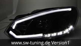 getlinkyoutube.com-SW-DRLTube Scheinwerfer VW Golf 6 LED Lightbar / TFL Black SW-Tuning