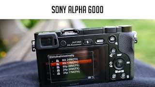 getlinkyoutube.com-Sony Alpha 6000 im Test