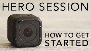 getlinkyoutube.com-GoPro Hero 4 Session Tutorial: How To Get Started