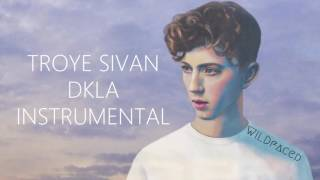 getlinkyoutube.com-Troye Sivan - DKLA ( Instrumental )
