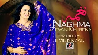 getlinkyoutube.com-Naghma - De Zowani Khubona HD 2015 [ Directed By: OMiD NiKZAD ]