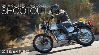 getlinkyoutube.com-2015 Suzuki TU250X - Classic Bike Shootout Part 2 - MotoUSA