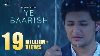 Ye Baarish | Darshan Raval | Official 2017 | Love Song