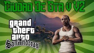 getlinkyoutube.com-Gta San Andreas - Ciudad De Gta V v2 - CuervoMods -