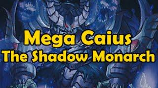 MEGA CAIUS THE SHADOW MONARCH (qliphort monarchs)