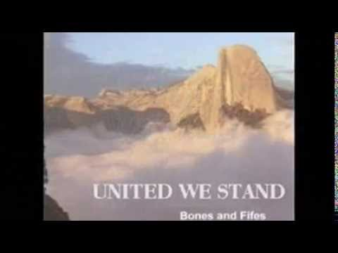 United We Stand BONES & FIFE (instrumental version)