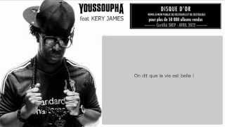 Youssoupha - La Vie Est Belle (ft. Kery James)