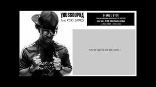 Youssoupha - La Vie Est Belle (ft. Kery James)