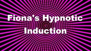 getlinkyoutube.com-Fiona's Hypnotic Induction