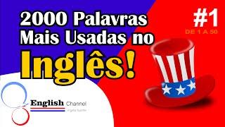 2000 Palavras Mais Usadas Em Inglês Com Tradução - #1 - English Channel