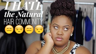 "getlinkyoutube.com-I HATE the ""Natural Hair"" Community"