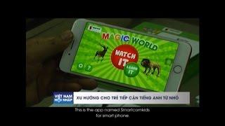 [VTC10] Việt Nam hội nhập Magic World