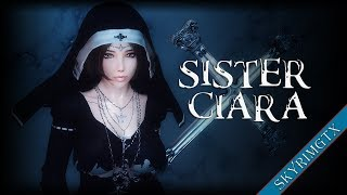 getlinkyoutube.com-Skyrim: Sister Ciara Follower 1.00