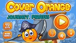 getlinkyoutube.com-Cover Orange: Journey. Pirates Walkthrough