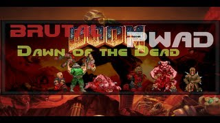 Doom: Dawn of the Dead PWAD, E1M1 & BrutalDoom